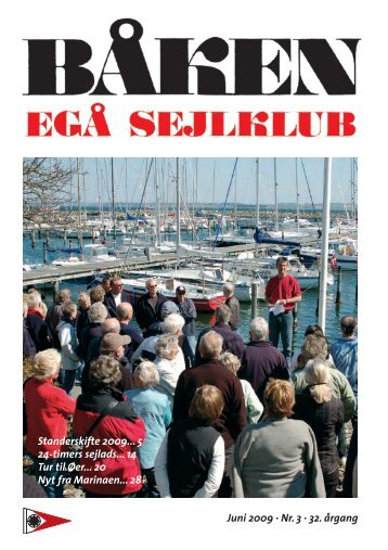 Juni 2009 · Nr. 3 · 32. årgang Standerskifte 2009... 5 ... - Egå Sejlklub