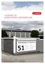 LEVERING AF ADRESSELØSE FORSENDELSER - Post Danmark