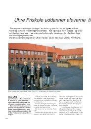 Uhre Friskole uddanner eleverne til kreativ og ... - Friskolebladet