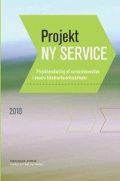 Projekt Ny service, pdf-udgave - Teknologisk Institut