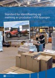 Standard for Identifisering og merking av produkter i VVS-bransjen