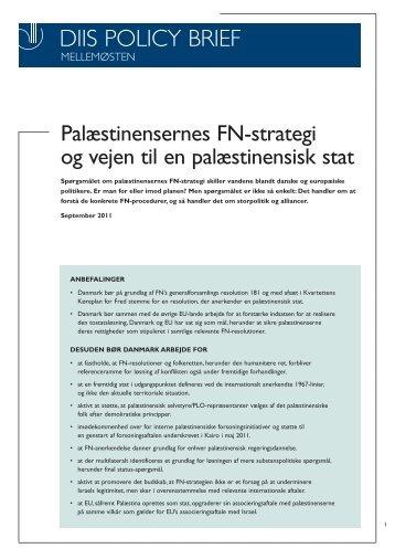 Palæstinensernes FN-strategi og vejen til en palæstinensisk stat - DIIS