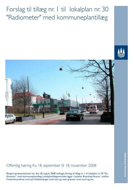 """Forslag til tillæg nr. 1 til lokalplan nr. 30 """"Radiometer"""" med ..."""