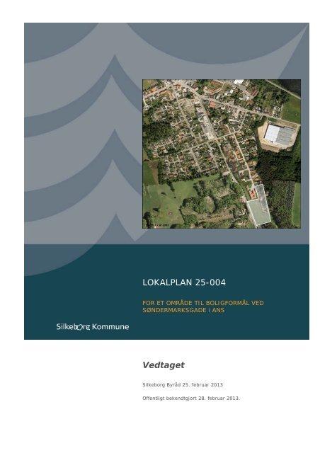 LOKALPLAN 25-004 Vedtaget - Lokalplan - Silkeborg