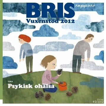 Ladda ner BRIS Vuxenrapport 2012 som PDF.