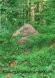 Kirkegårdskultur 2007-08 - Foreningen for Kirkegårdskultur
