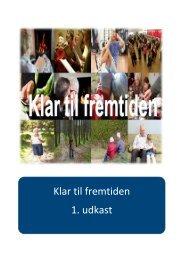 Klar til fremtiden 1. udkast - Nyborg Kommune
