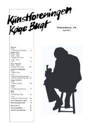 11 1 Medlemsblad nr. 106 - Kunstforeningen Køge Bugt