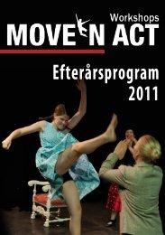Efterårsprogram 2011 - Move'n Act