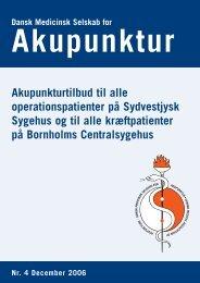 Akupunktur nr. 4 06.pdf - Dansk Medicinsk Selskab for Akupunktur