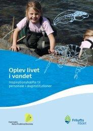 Oplev livet i vandet - Friluftsrådet