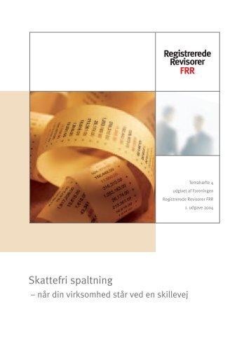 Skattefri spaltning - Revisionsfirmaet Lidegaard A/S