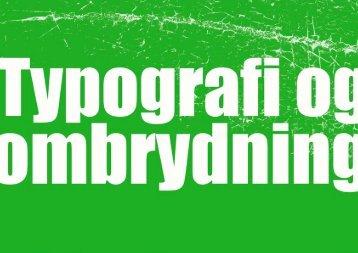 Typografi og ombrydning - Maja Skjødt Jørgensen