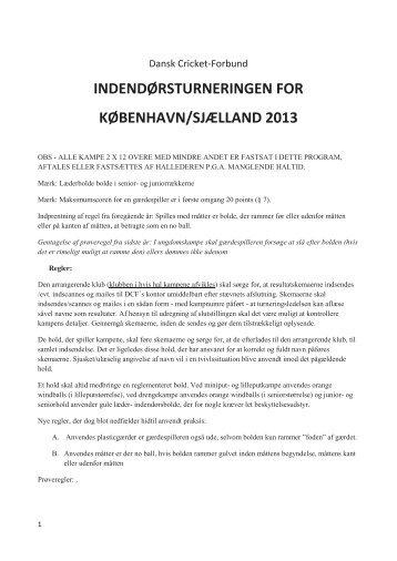 indendørsturneringen for københavn/sjælland 2013 - Dansk Cricket ...
