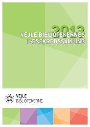 Vejle Bibliotekernes læsekredssamling 2013