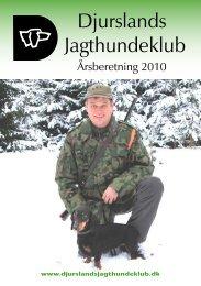 Årsberetning 2010 - Djurslands Jagthundeklub