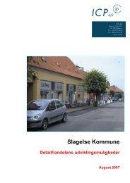 Detailhandelsudviklingsmuligheder juli 2007 - Slagelse Kommune