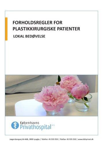 FORHOLDSREGLER FOR PLASTIKKIRURGISKE PATIENTER