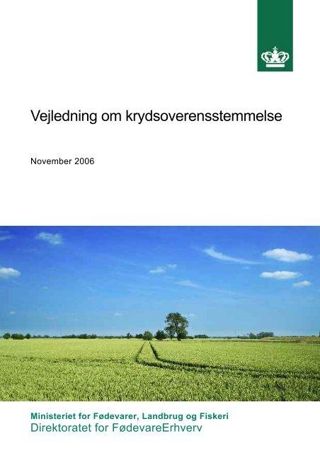 Vejledning om krydsoverensstemmelse - Sickpigs.dk