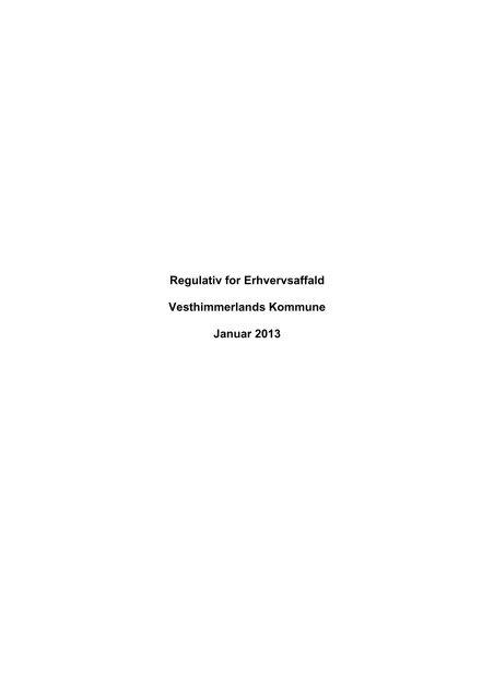 Regulativ for Erhvervsaffald Vesthimmerlands Kommune Januar 2013