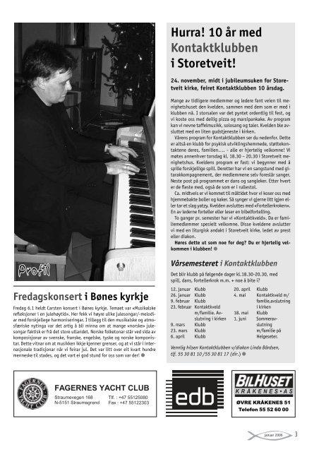 Hvem-hva-hvor side 13 Menighetskalender side 16 2006: Hva nå ...