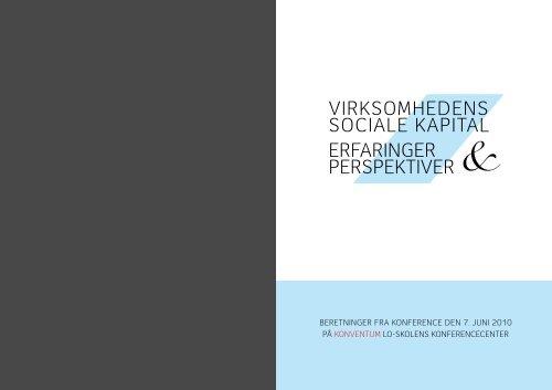 Virksomhedens sociale kapital erfaringer perspektiVer - Social Kapital