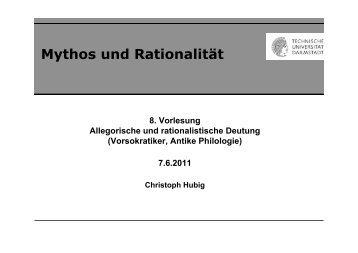 (8) Mythos und Rationalität.pptx - Institut für Philosophie