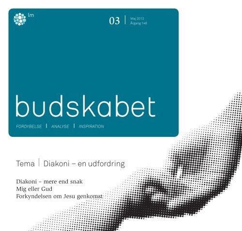 Læs hele Budskabet 3/2012 i pdf-format her. - Luthersk Mission