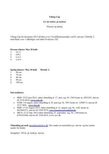 Viking Cup Dressur og spring Viking Cup for hest/pony ... - Distrikt 2