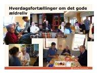 Hverdagsfortællinger om det gode ældreliv - KLK
