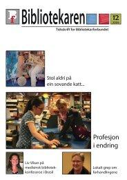 Profesjon i endring - Bibliotekarforbundet