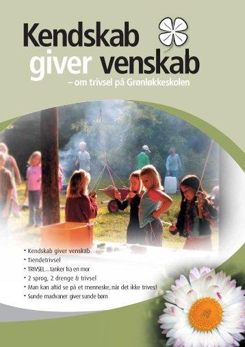Kendskab giver venskab – om trivsel på Grønløkkeskolen