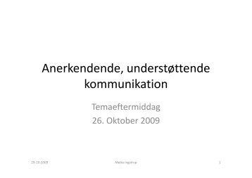 Anerkendende, understøttende kommunikation