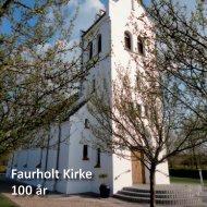 Faurholt Kirke 100 år