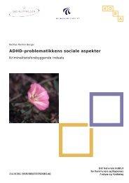 ADHD-problematikkens sociale aspekter - KORA