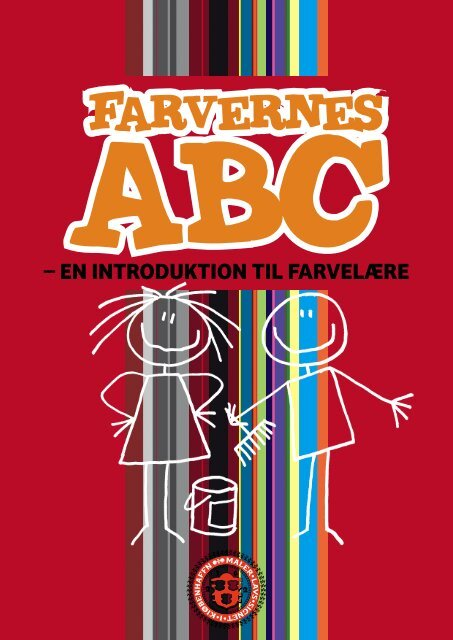 Farvernes ABC - en introduktion til farvelære af Birgitte Smaakjær og ...