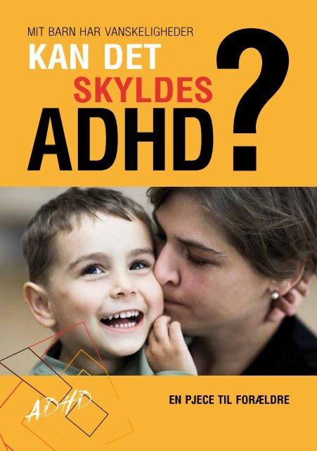Mit barn har vanskeligheder, kan det skyldes ADHD?