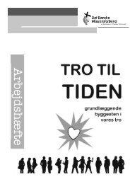 DDM dok Tro til tiden - Final - Det Danske Missionsforbund
