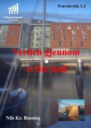 Verden gjennom et lite hull - Vitensenteret i Trondheim