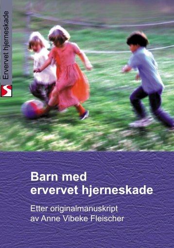 Barn med ervervet hjerneskade - Sunnaas sykehus HF