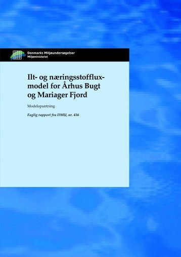 Ilt- og næringsstoffluxmodel for Århus Bugt og Mariager Fjord