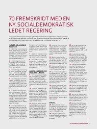 70 fremskridt med en ny, socialdemokratisk ledet regering