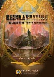REINKARNATION - RELIGIONENS TABTE ... - Visdomsnettet