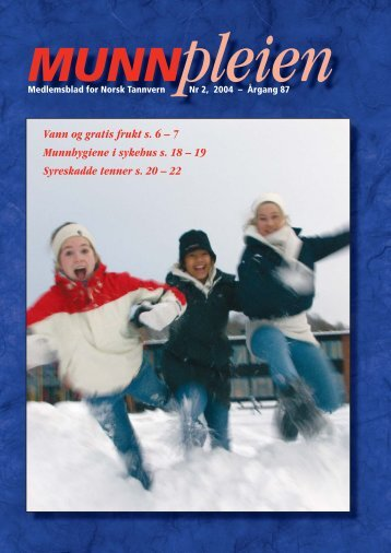 Munnpleien nr. 2-2004 - Norsk Tannvern