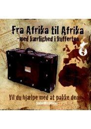 Vil du hjaelpe med at pakke den? - Mission Afrika