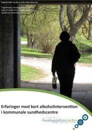 Erfaringer med kort alkoholintervention i kommunale sundhedscentre
