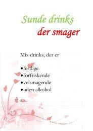 Mix drinks, der er • festlige • forfriskende • velsmagende • uden alkohol