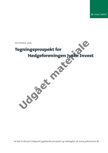 Hedge Valuta - Jyske Invest