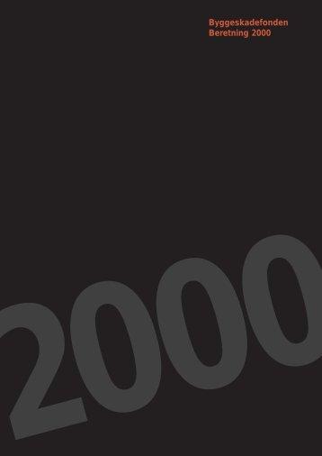 Årsberetning 2000 - Byggeskadefonden