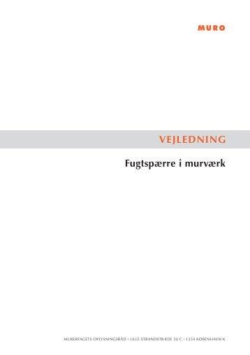 Fugtspærre i murværk - Murerfagets Oplysningsråd, MURO